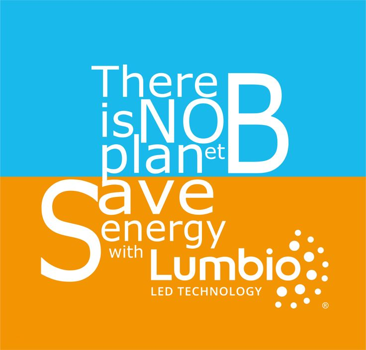 There is no PLANet B. Save energy with Lumbio.