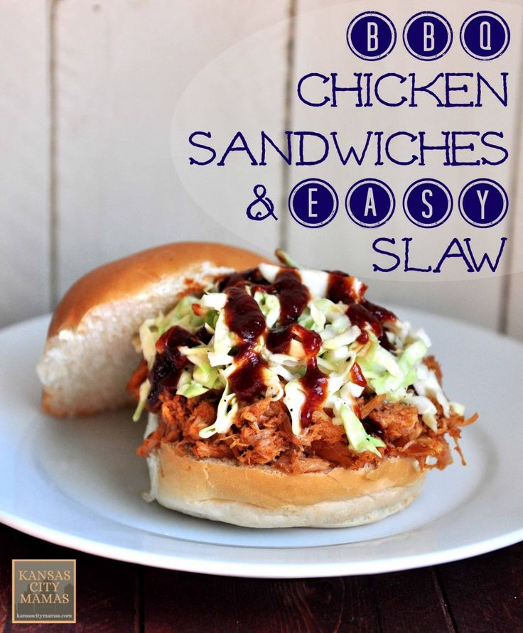 BBQ Chicken Sandwich And Easy Slaw | KansasCityMamas.com