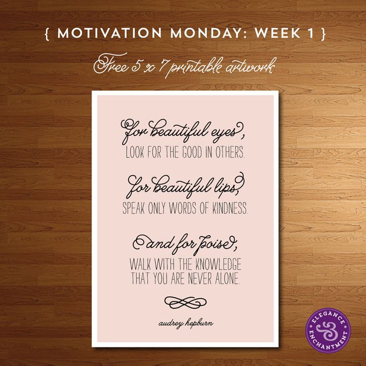Motivation Monday - Free Printable - Audrey Hepburn | Elegance & Enchantment