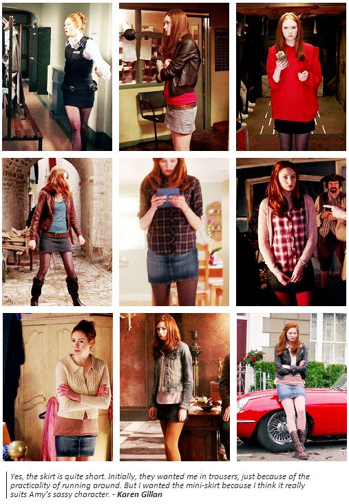 Yes, the skirt is quite short. Initially, they wanted me in trousers, just because of the practicality of running around. But I wanted the mini-skirt because I think it really suits Amy's sassy character. - Karen Gillan