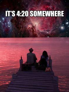 It's 4:20 somewhere in the Universe - Marijuana Humor - CannabisTutorials.com