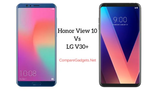 Compare : Huawei Honor View 10 Vs LG V30+ #Compare #Mobile #HonorView10 #LGV30+