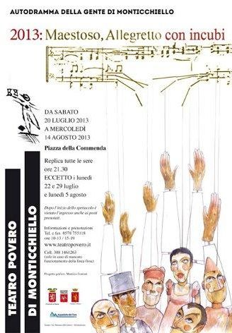 """""""Maestoso, Allegretto con incubi"""" a Monticchiello con il Teatro Povero (Pienza)"""