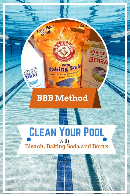 How to Clean Your Swimming Pool with the BBB Method using Grocery Store Products