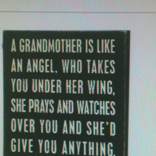 My grandparents were amazing till their end. I'll never forget them, only wish i could have remembered my grandmother on my mom's side :-): Love You, Quotes, Boxes Signs, Guardians Angel, Grandmothers, So True, Things, Grandma, Grandparent