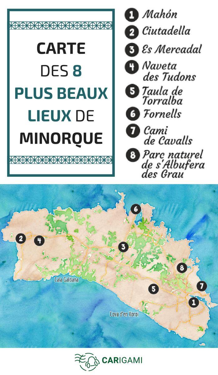 Carte des lieux à voir à Minorque. Quels sont les 8 plus beaux endroits ?  #Baléares #Carte #Top #Voyage #Minorque
