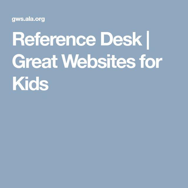 Reference Desk | Great Websites for Kids