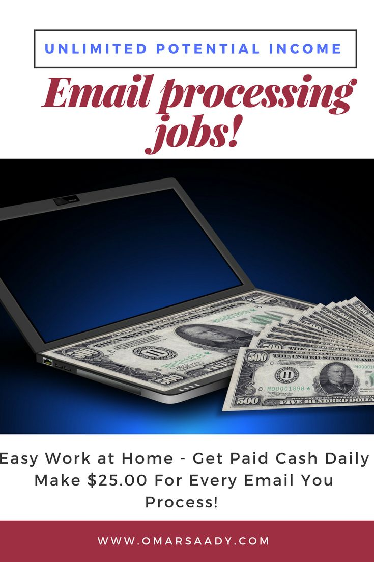 Easy Work at Home -  Get Paid Cash Daily   Make $25.00 For  Every Email You Process!