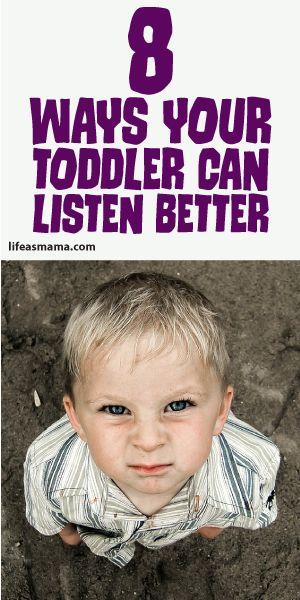 8 Ways Your Toddler Can Listen Better