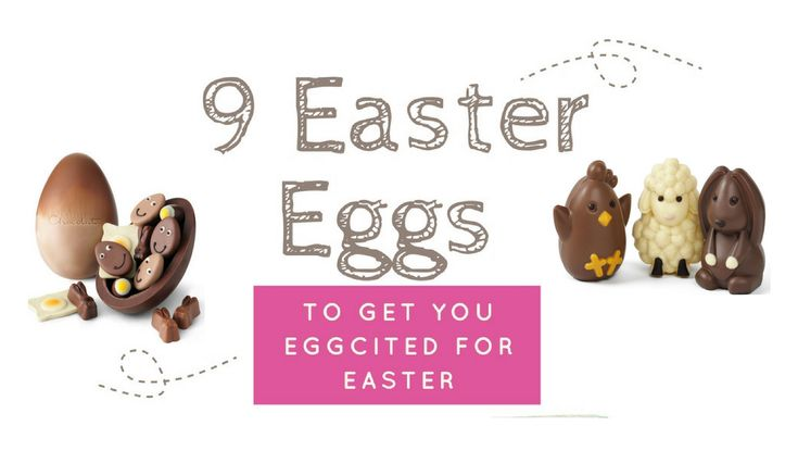 NEW: Easter is coming, it's 1 week away and who doesn't love an excuse to dive head first into chocolate. Here are my 9 tantalising Easter Eggs to get you eggcited for Easter.