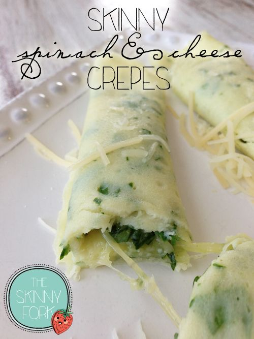 Skinny Spinach & Cheese Crepes — These are absolutely amazing! Perfectly light and filling at only 150 per crepe or 300 for two!