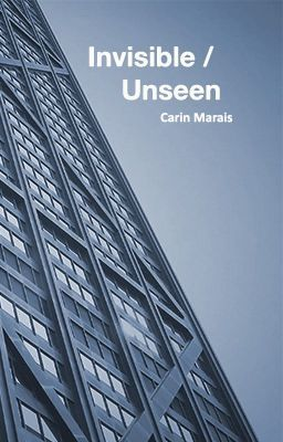 Invisible/Unseen #wattpad #general-fiction