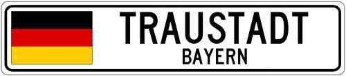 Traustadt Bayern Germany Flag Aluminum City Sign | eBay
