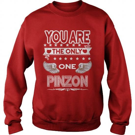 Awesome Tee PINZON . you are the only one  PINZON Shirts & Tees