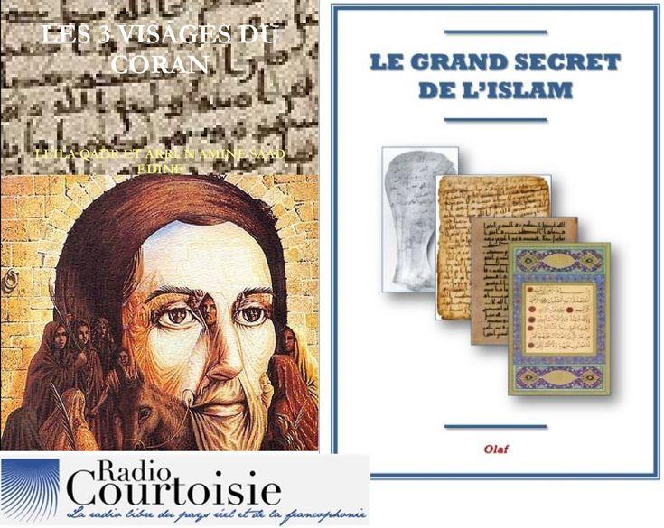 ☪ Le Grand Secret de l'Islam : la Vérité sur Mahomet et les origines hér...