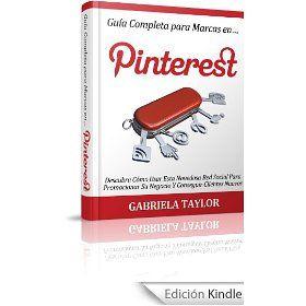 La revolución de Pinterest. Guía completa de Pinterest en español