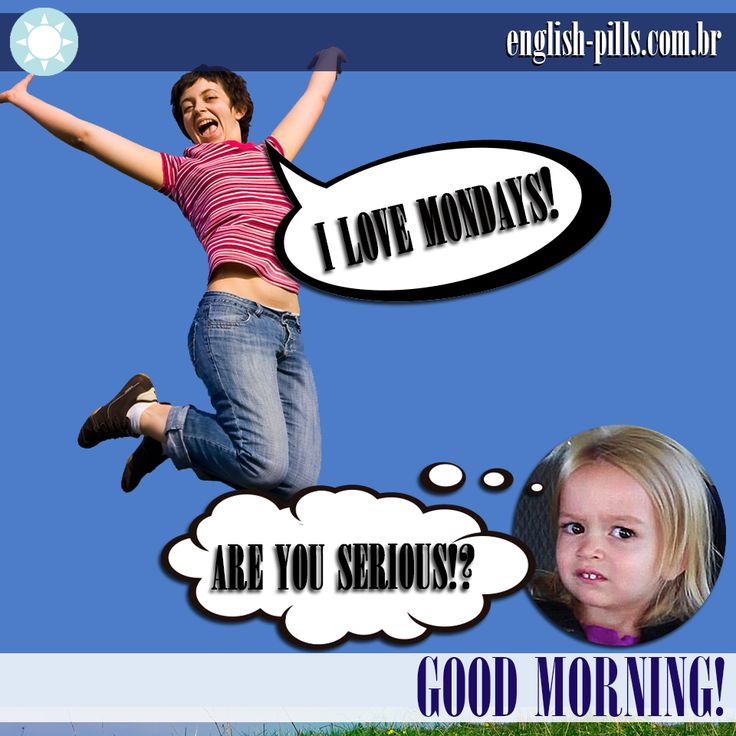 #goodmorning #bomdia #chloe #monday #english #inglês