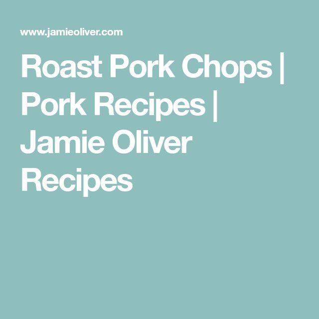 Roast Pork Chops | Pork Recipes | Jamie Oliver Recipes