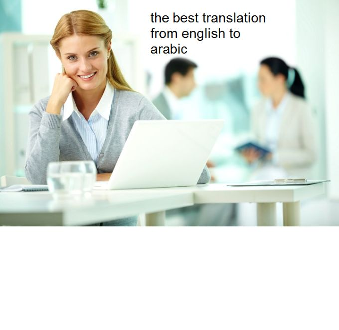 translate english to arabic or arabic to english by dodiiii1980