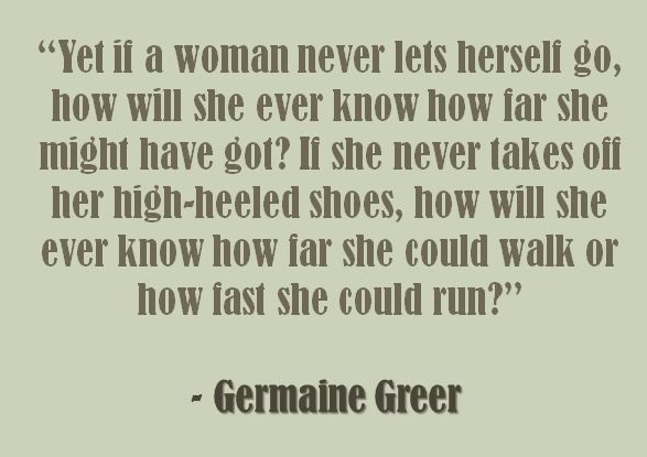 Germaine Greer - thoughts on running in high heels, or perhaps not on that