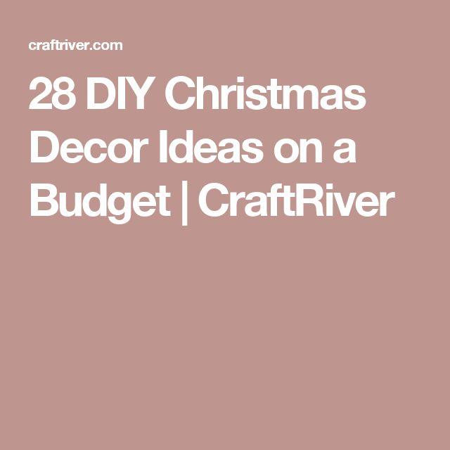 28 DIY Christmas Decor Ideas on a Budget   CraftRiver