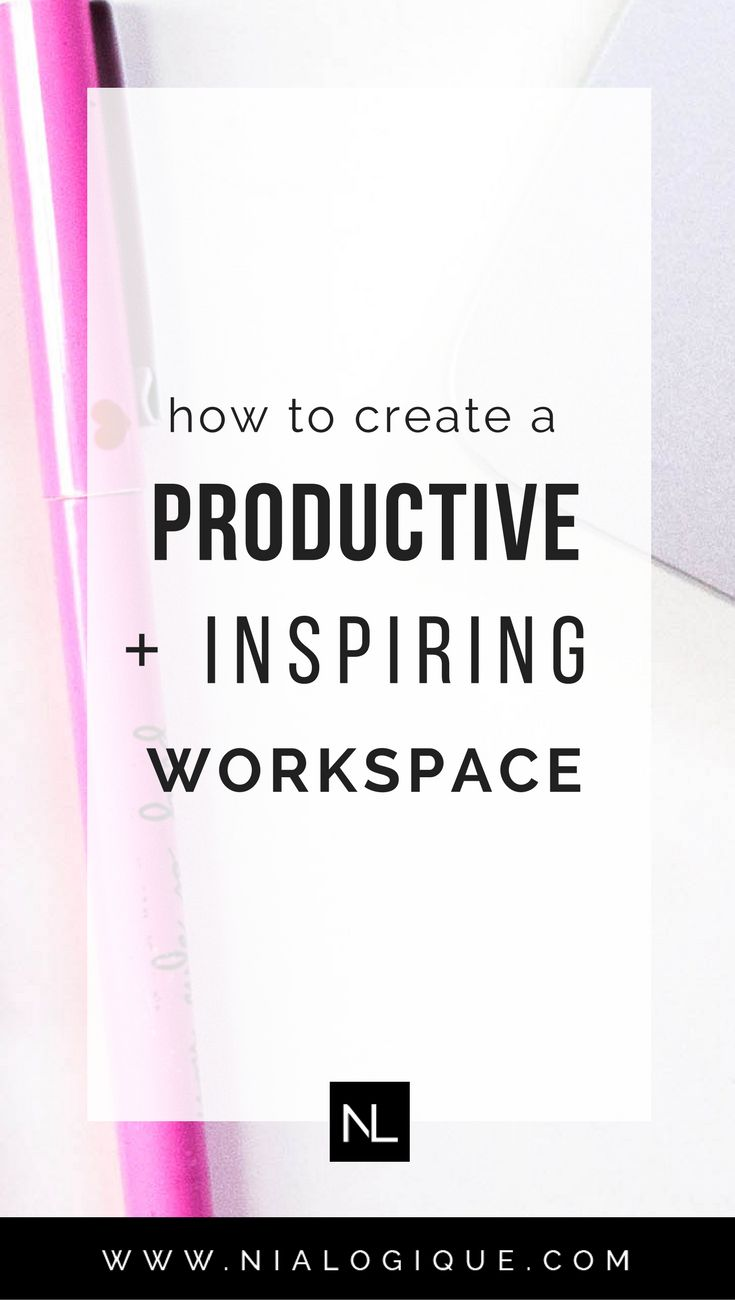 How To Create a Productive and Inspiring Workspace | Click through to learn how to make your home office productive, so you can feel motivated. organized, and focused throughout your work day.