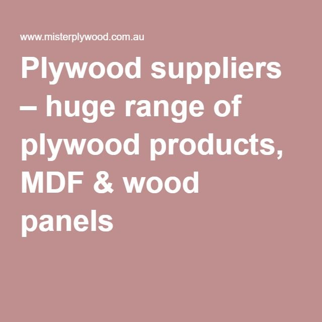 Plywood suppliers – huge range of plywood products, MDF & wood panels