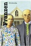 Jonathan Franzen: Svoboda. Berglundovi jsou liberální středostavovská rodina z amerického Středozápadu. Patty je bývalá univerzitní basketbalová hvězda a profesionální matka v domácnosti, Walter přívětivý právník se zaníceným zájmem o ochranu životního prostředí. Společně vychovávají nezávislého a podnikavého syna Joeyho a chytrou a nadanou dceru Jessicu. Jak Berglundovi obstojí tváří tvář vlastním frustracím, ambicím a touhám?