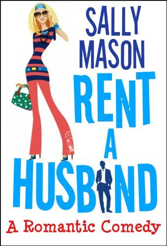 Rent A Husband by Sally Mason - this book is free on Amazon as of May 17, 2014. Click to get it. See more handpicked free Kindle ebooks - judged by their covers fresh every day at www.shelfbuzz.com