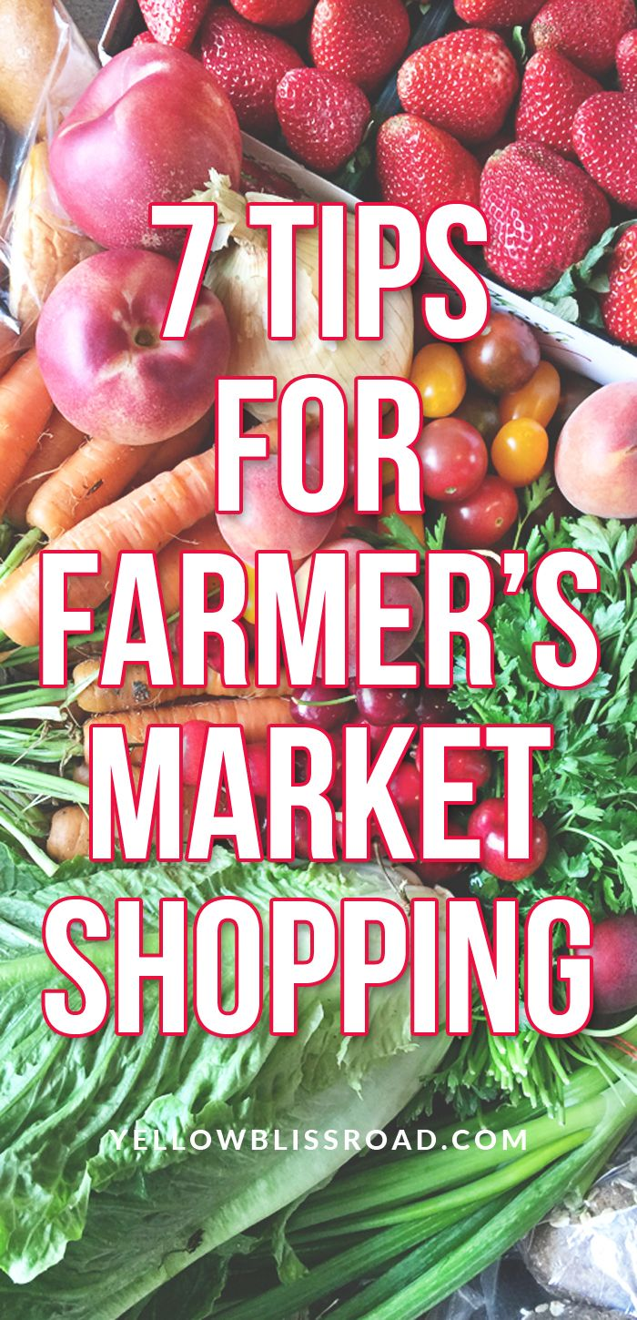 7 Tips for Farmer's Market Shopping that will make you a pro in no time!