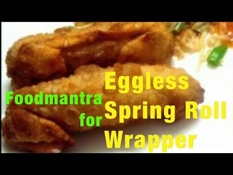 How to make Spring Roll Wrapper || Eggless Recipe