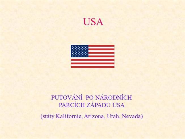 Národní Parky - Západ USA Ppt Presentation