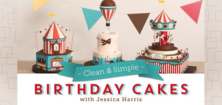 Video Classes- $20 for 9 lessons and instructor Q & A: Make Vintage Birthday Cake Designs in: Clean & Simple Birthday Cakes