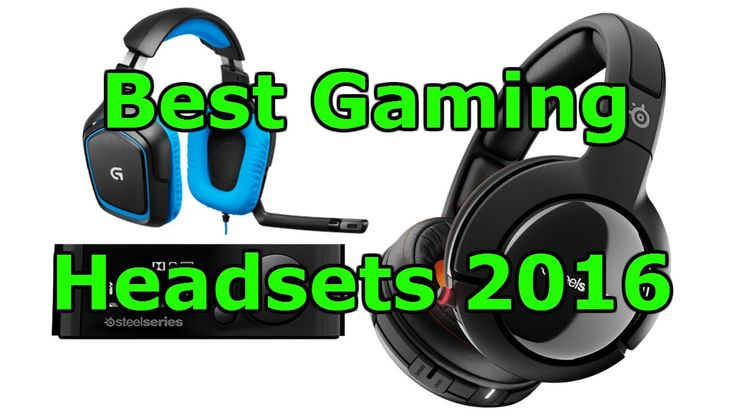 Best Gaming Headsets 2016 - Xbox One, PS 4, PC, Mac, Mobile.