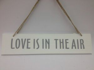 Love Is In The Air Hanging Sign £7.99