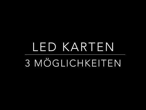 Vanilljas: Video Sonntag: LED Karten- 3 Möglichkeiten