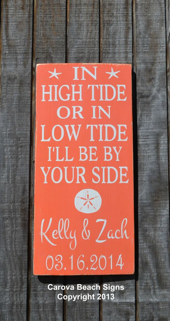 Beach Wedding Sign Anchor Wall Art Coral In High Tide Or Low By Your Side Marley Quotes Songs Personalized Nautical Decor Bridal Shower Gift