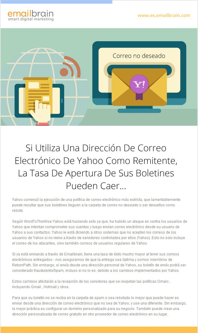 Importante: Si Utiliza Una Dirección De Correo Electrónico de Yahoo Como Remitente, La Tasa De Apertura De Sus Boletines Pueden Caer...