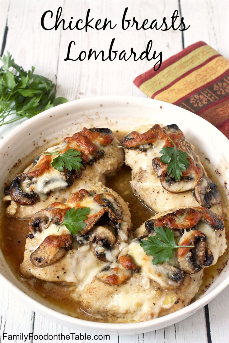 Chicken breasts Lombardy - a delicious Italian chicken with cheese, mushrooms and Marsala wine! | FamilyFoodontheTable.com