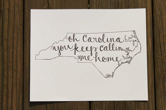 Hey, I found this really awesome Etsy listing at http://www.etsy.com/listing/153580677/north-carolina-carolina-callin-me-home