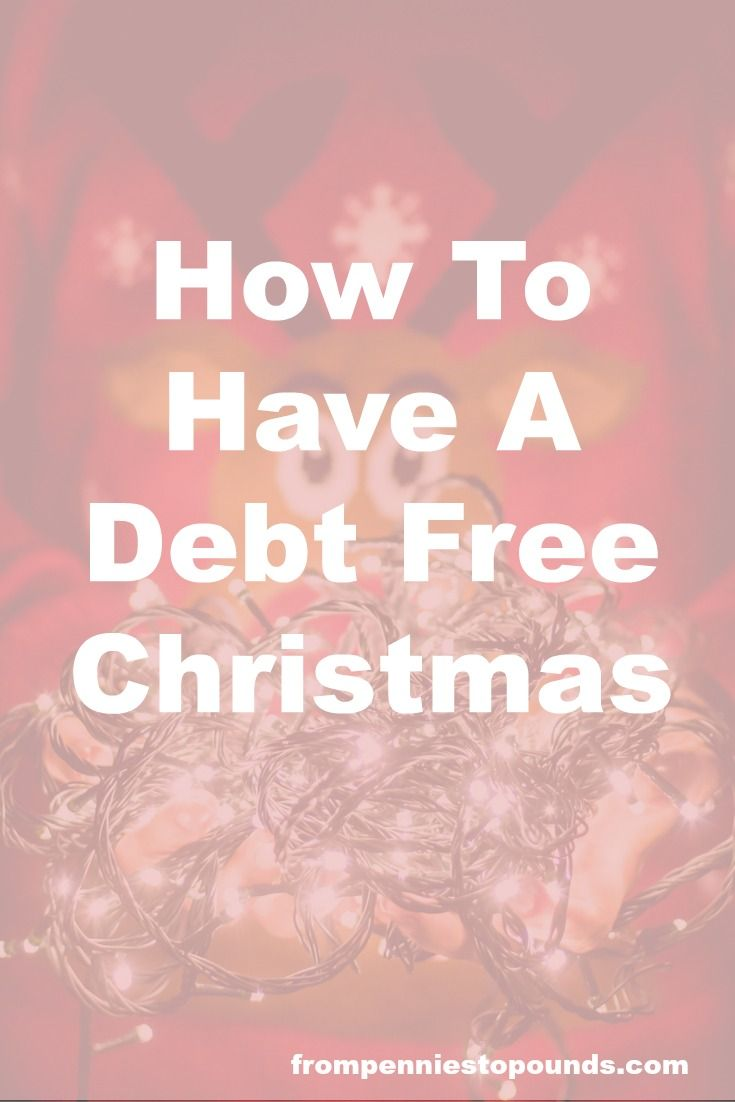 How to have a debt free Christmas. Keep Christmas costs low this holiday season with these money saving tips. http://www.frompenniestopounds.com/debt-free-christmas/ Budgeting Tips | Save | Finance | Credit Card Debt | Financial Resources | Save More | Budget Help | Mum Life | Frugal Living | Debt Free Living | Money Management | Saving Tips