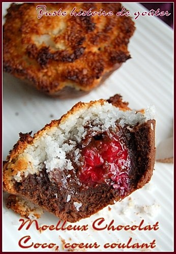 Moelleux Chocolat Coco, coeur coulant Framboises