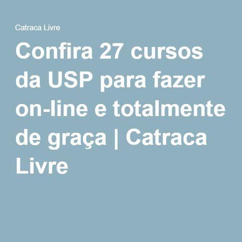 Confira 27 cursos da USP para fazer on-line e totalmente de graça | Catraca Livre