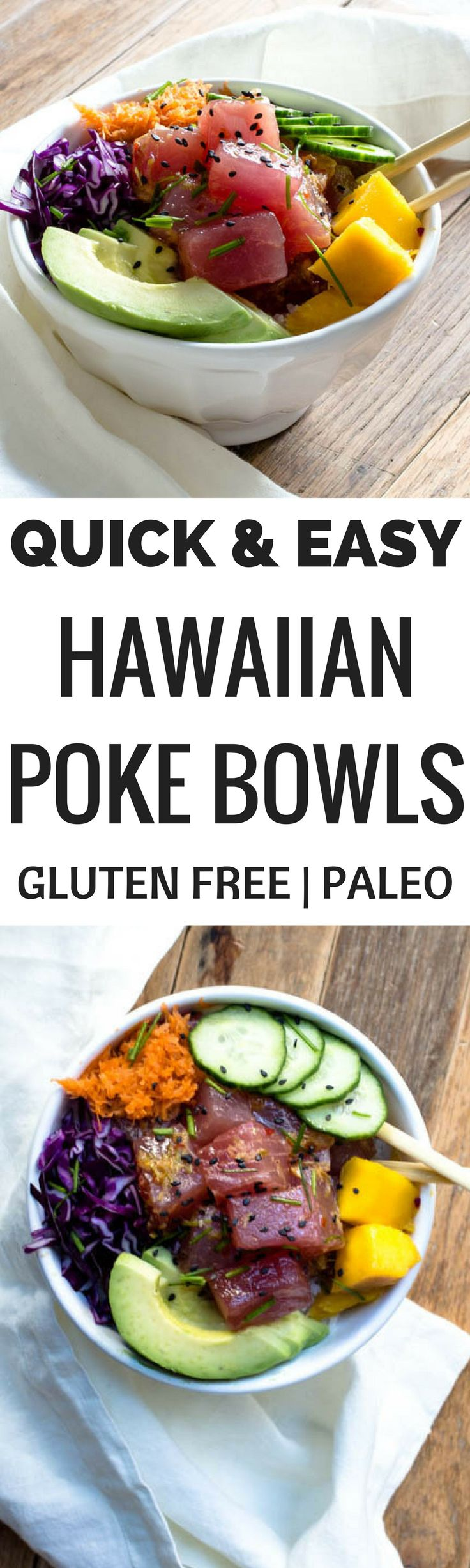 Quick and easy Hawaiian poke bowls recipe. Paleo poke bowls. Healthy, homemade, gluten free poke bowl recipe. Tuna poke bowls. How to make the perfect poke bowl at home!