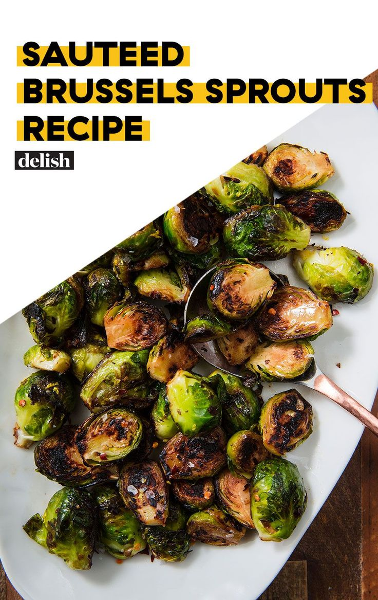 Saut 233 Ed Brussels Sprouts Recipe Cooking Brussel Sprouts Sprout Recipes Vegetable Recipes