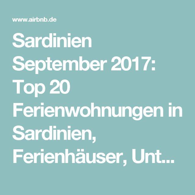 Sardinien September 2017: Top 20 Ferienwohnungen in Sardinien, Ferienhäuser, Unterkünfte & Apartments – Airbnb Sardinien: unterkunft sardinien & sardinien unterkunft