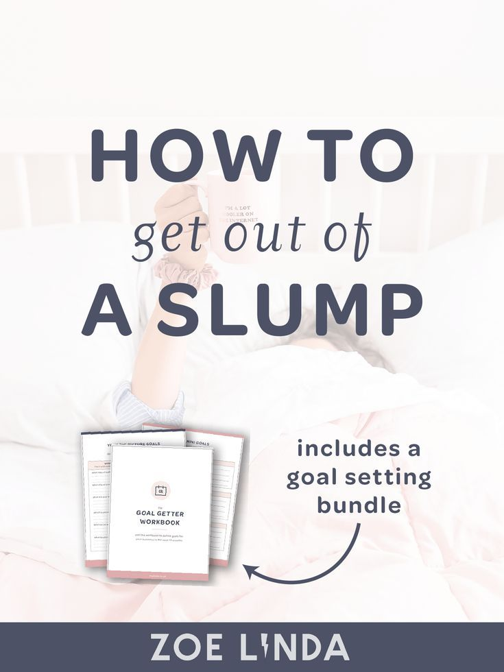 getting out of a slump