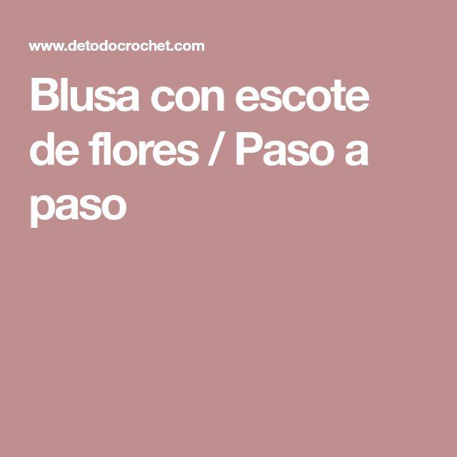 Blusa con escote de flores / Paso a paso