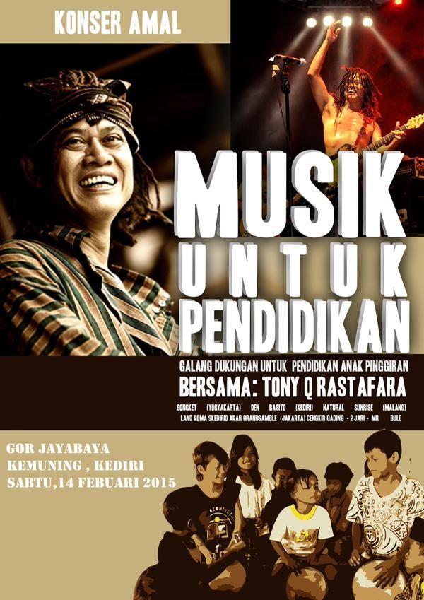Konser Amal Musik Untuk Pendidikan Bersama Tony Q Rastafara Di Kediri