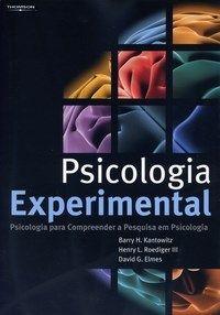Psicologia Experimental - Psicologia para Compreender a Pesquisa em Psicologia